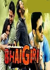 Bhaigiri Hindi Dubbed