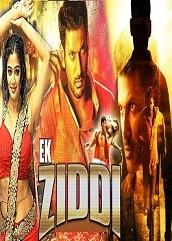 Ek Ziddi Hindi Dubbed
