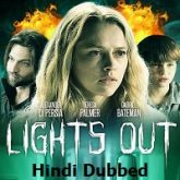 Lights Out Hindi Dubbed