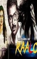 Return of Kaalo Hindi Dubbed