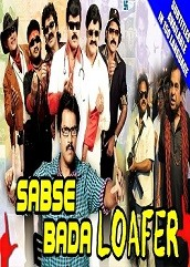 Sabse Bada Loafer Hindi Dubbed