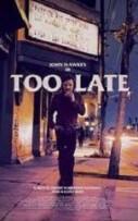 Too Late (2016)