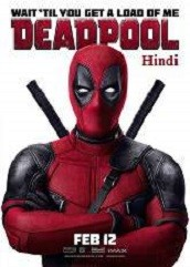 Deadpool Hindi Dubbed