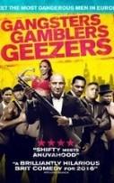Gangsters Gamblers Geezers (2016)