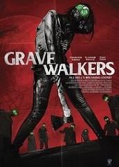 Grave Walkers (2016)