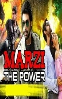 Marzi The Power Hindi Dubbed