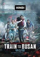 Train to Busan Hindi Dubbed