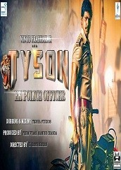 Tyson Ek Police Officer Hindi Dubbed