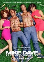 Mike and Dave Need Wedding Dates Hindi Dubbed