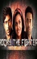 Rocky The Fighter Hindi Dubbed