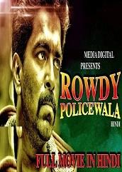Rowdy Policewala Hindi Dubbed