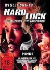 Hard Luck Hindi Dubbed