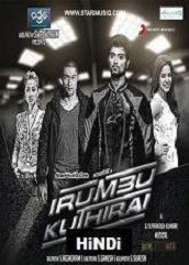 Irumbu Kuthirai Hindi Dubbed