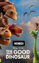 The Good Dinosaur Hindi Dubbed