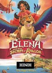 Elena and the Secret of Avalor Hindi Dubbed