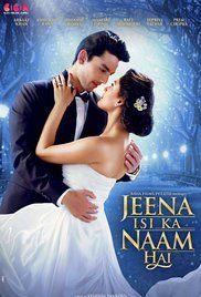 Jeena Isi Ka Naam Hai Cast and Crew