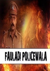 Fauladi Policewala Hindi Dubbed