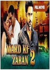 Mard Ki Zaban 2 Hindi Dubbed