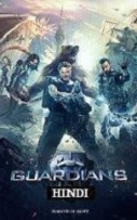 The Guardians Hindi Dubbed