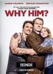 Why Him? Hindi Dubbed