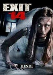 Exit 14 Hindi Dubbed