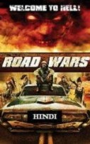 Road Wars Hindi Dubbed
