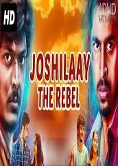 Joshilaay The Rebel Hindi Dubbed