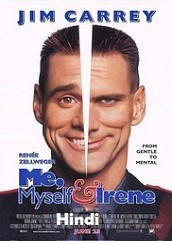 Me Myself and Irene Hindi Dubbed