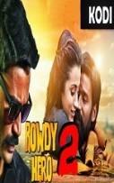 Rowdy Hero 2 Hindi Dubbed