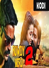 Rowdy Hero 2 Hindi Dubbed