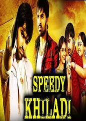 Speedy Khiladi Hindi Dubbed