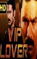 VIP Lover Hindi Dubbed