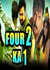 Four 2 Ka 1 Hindi Dubbed