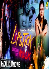 Lipstick Under My Mask Hindi Dubbed