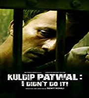 Kuldip Patwal I Didn't Do It (2018)