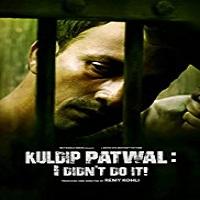Kuldip Patwal I Didn't Do It (2018)