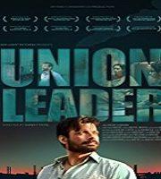 Union Leader (2017)