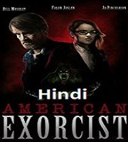 American Exorcist Hindi Dubbed
