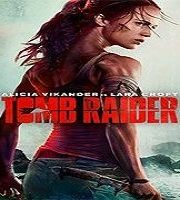 Tomb Raider (2018) Hindi Dubbed