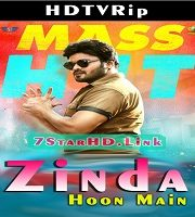 Zinda Hoon Main Hindi Dubbed