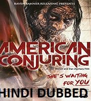 American Conjuring Hindi Dubbed