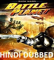Battle Planet Hindi Dubbed