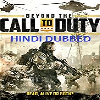 Beyond the Call to Duty Hindi Dubbed