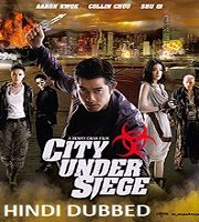 City Under Siege Hindi Dubbed