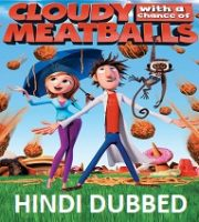 Cloudy with a Chance of Meatballs Hindi Dubbed