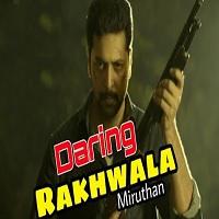 Daring Rakhwala Hindi Dubbed