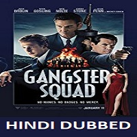 Gangster Squad Hindi Dubbed