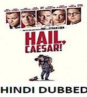 Hail Caesar Hindi Dubbed