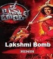 Lakshmi Bomb Hindi Dubbed