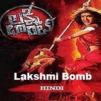 Lakshmi Bomb Hindi Dubbed